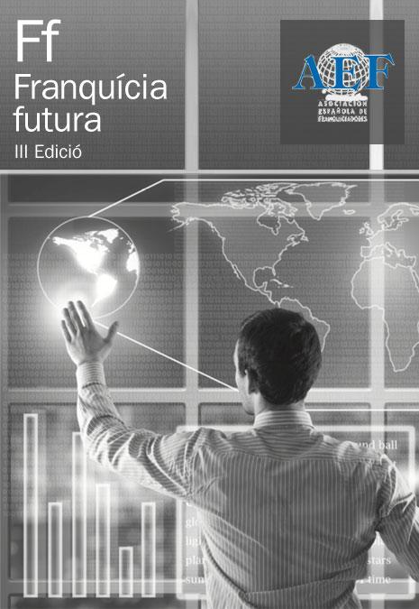 Franquícia futura, III edició