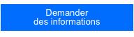 Demander des informations